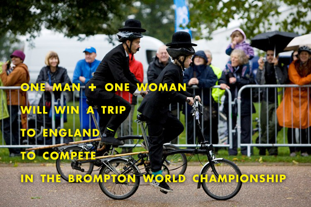 One man and one woman will win a trip to compete in the Brompton World Championship 2012